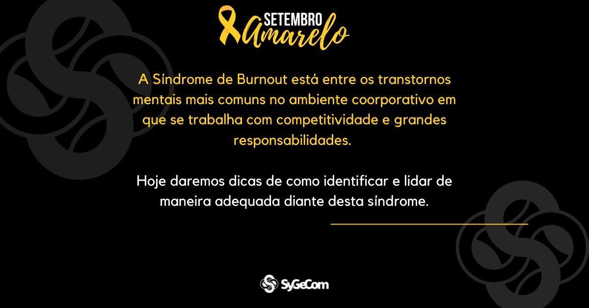 Sindrome de Burnout - Setembro Amarelo
