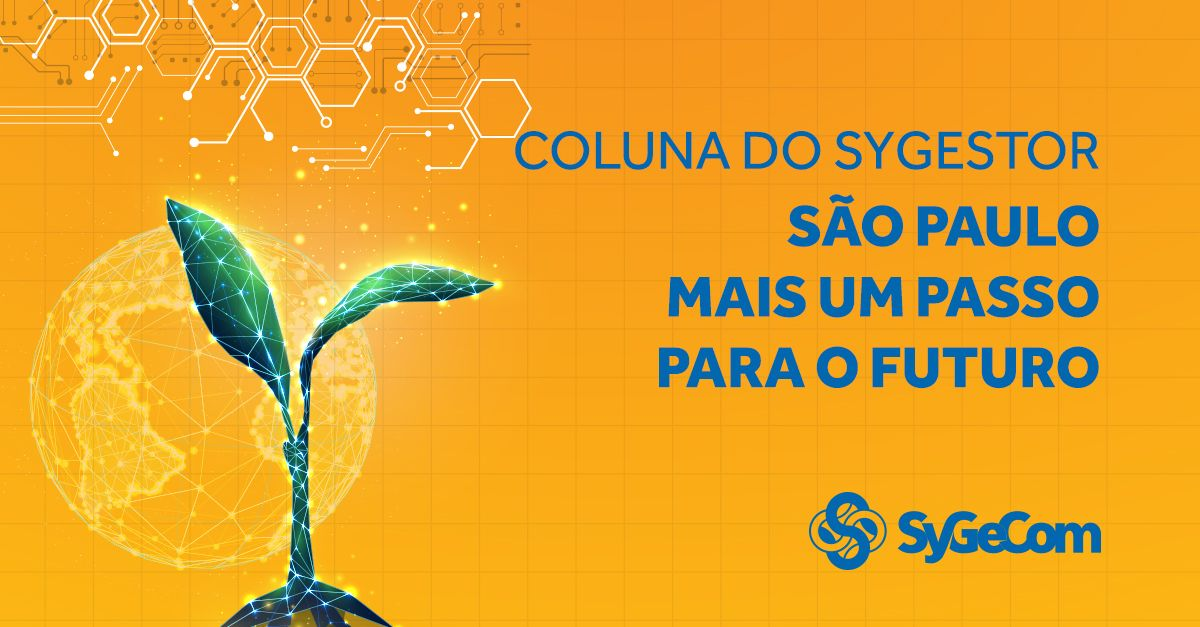 SYGESTOR -  FILIAL SÃO PAULO – Mais um passo para o FUTURO.