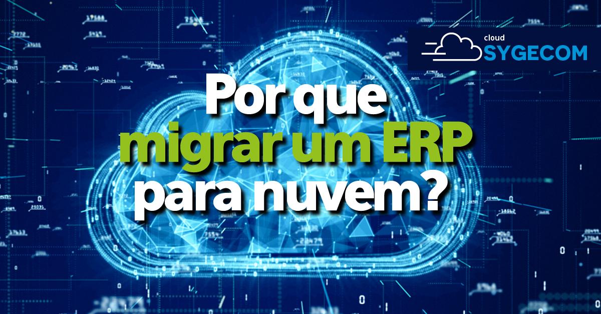 Por que migrar para um ERP em nuvem?
