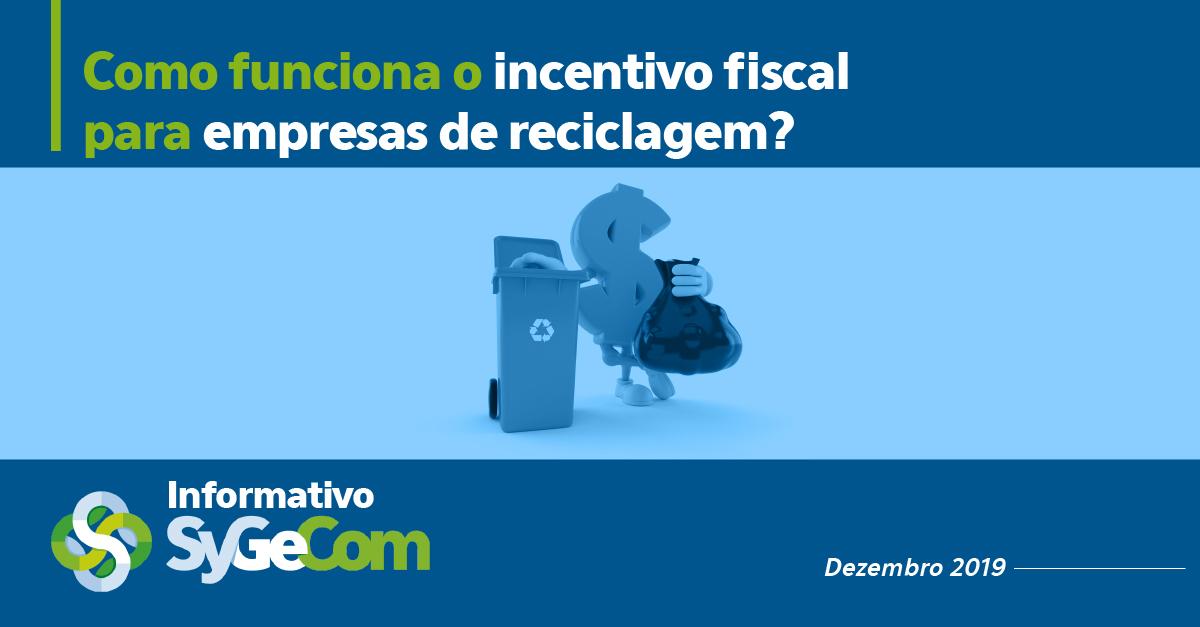 Como funciona o incentivo fiscal para empresas de reciclagem?