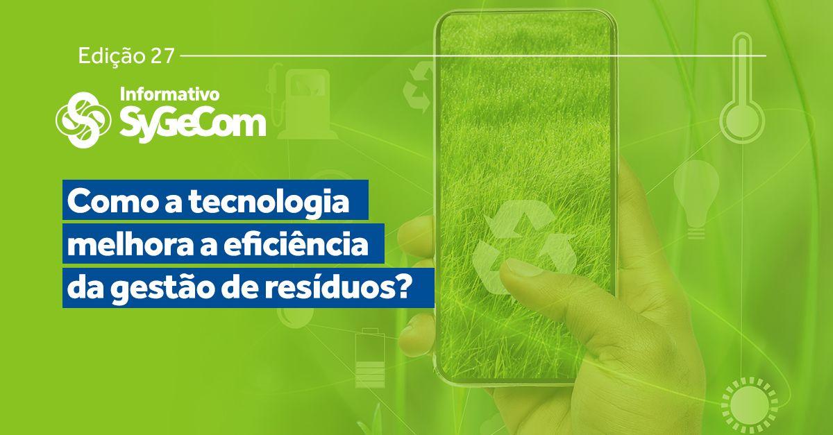 Como a tecnologia melhora a eficiência da gestão de resíduos?