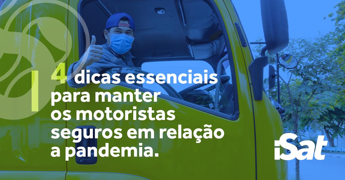 Como manter os motoristas seguros em relação a pandemia?