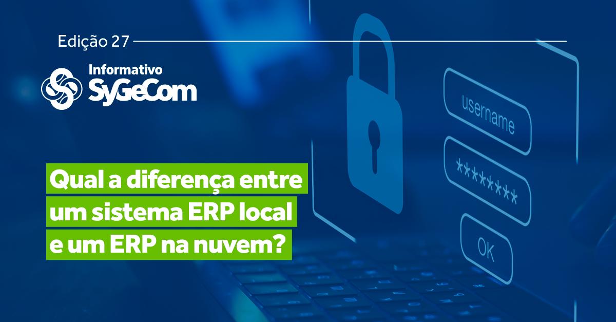 Qual a diferença entre um sistema ERP e um ERP na nuvem?