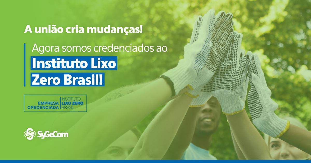 EMM NOVA PARCEIRIA!  Agora somos credenciados ao Instituto Lixo Zero Brasil