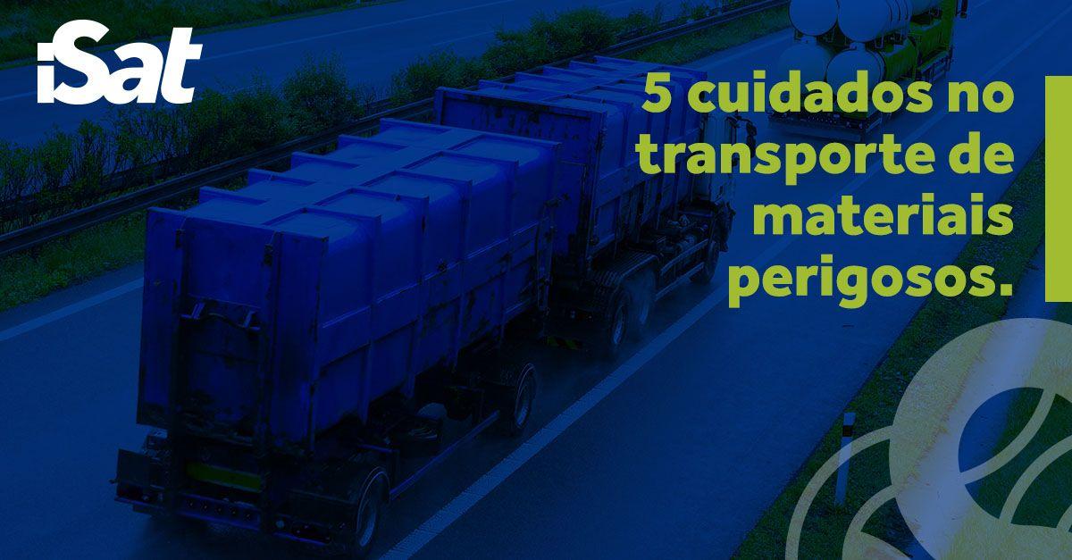 Transportes de materiais perigosos