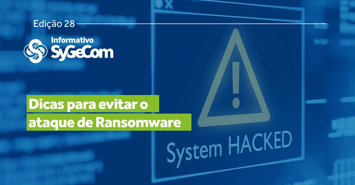 Dicas para evitar o ataque de Ransomware
