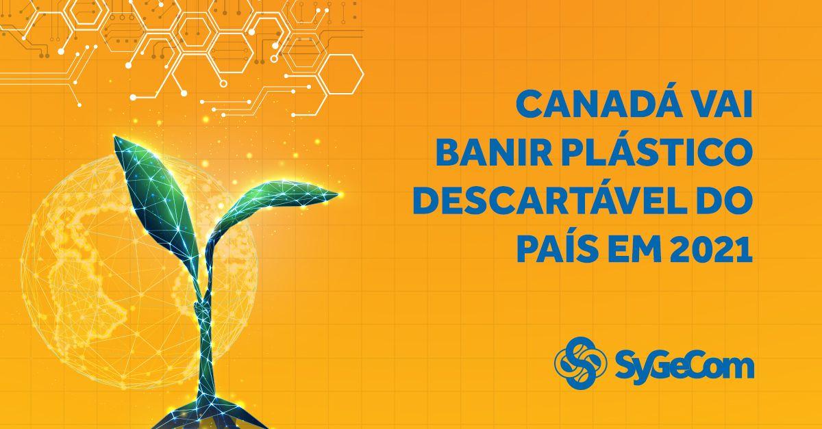 Canadá vai banir plástico descartável do país em 2021