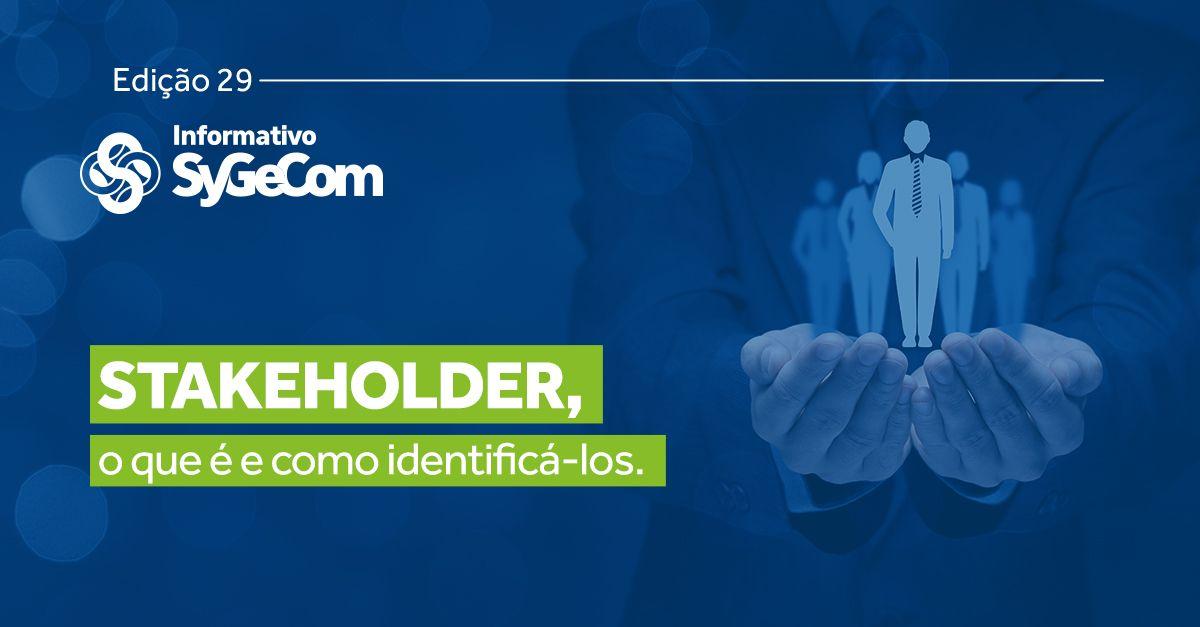 O que é um stakeholder e como identificá-los?